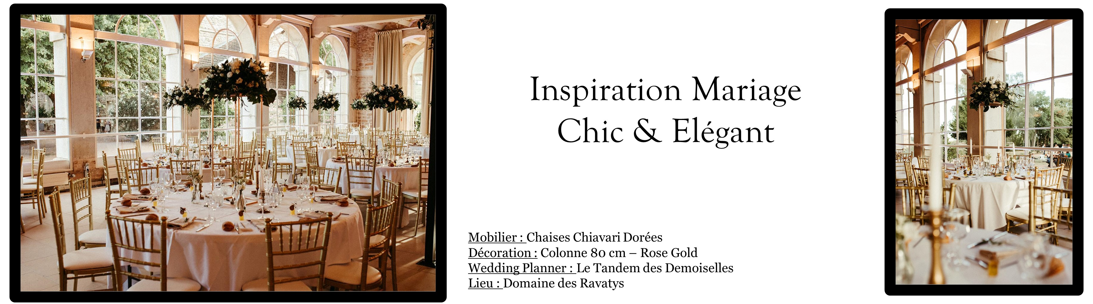 """Découvrez notre Page Inspiration : """"Thème Chic & Elégant"""